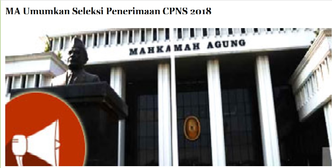 Seleksi Penerimaan CPNS Mahkamah Agung RI Tahun 2018